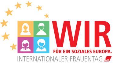 Internationaler Frauentag 2019: WIR für ein soziales Europa